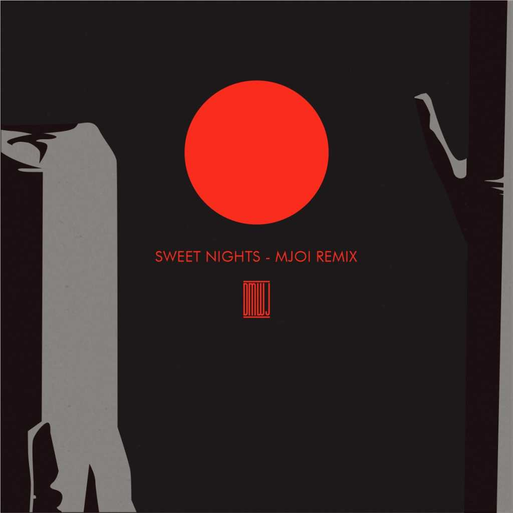 Dontmesswithjuan - Sweet Nights (Mjoi Remix) Artwork